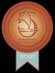 """Medalla de bronce 2021 (3 meses consecutivos) """"Reto 5 Líneas"""". Blog de Adella Brac. Marzo de 2021. (Ver)."""